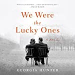We Were the Lucky Ones | Georgia Hunter