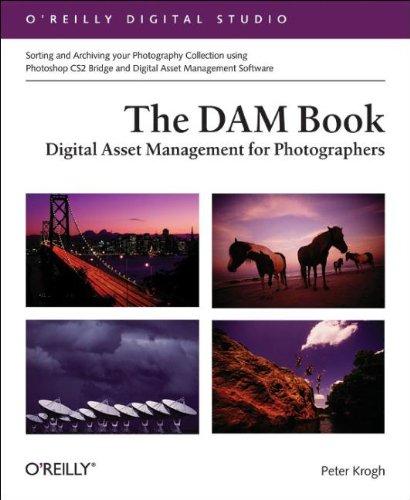 The Dam Book: Digital Asset Management For Photographers (O'Reilly Digital Studio) front-800846