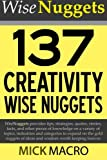 137 Creativity Wise Nuggets