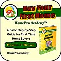 Buy Your First Home: A Basic Step-by-Step Guide for First Time Home Buyers (       UNABRIDGED) by Regina Brown Narrated by Suzan Lynn Lorraine