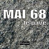 echange, troc Fetjaine - Mai 68 : Le pavé