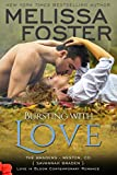 Bursting with Love (Love in Bloom:  The Bradens) (Love in Bloom: The Bradens Book 5) (English Edition)