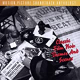 Murder Is My Beat: Classic Film Noir Themes And Scenes - Motion Picture Soundtrack Collection ~ Various Artists -...