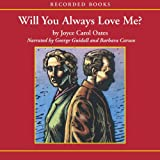 img - for Will You Always Love Me? book / textbook / text book