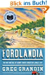 Fordlandia: The Rise and Fall of Henr...