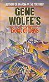 Gene Wolfe's Book of Days (0099392305) by Gene Wolfe