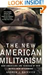 The New American Militarism: How Amer...