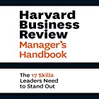 Harvard Business Review Manager's Handbook: The 17 Skills Leaders Need to Stand Out Hörbuch von  Harvard Business Review Gesprochen von: Eric Martin