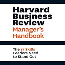 Harvard Business Review Manager's Handbook: The 17 Skills Leaders Need to Stand Out | Livre audio Auteur(s) :  Harvard Business Review Narrateur(s) : Eric Martin