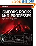 Igneous Rocks and Processes: A Practi...