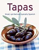 Tapas: Our 100 top recipes presented in one cookbook