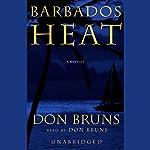 Barbados Heat   Don Bruns