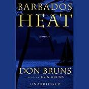 Barbados Heat | Don Bruns