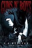 Guns n Boys book 1 part 1 (gay dark erotic romance mafia thriller)