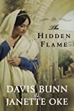 img - for The Hidden Flame (Acts of Faith, Book 2) book / textbook / text book