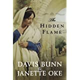 The Hidden Flame (Acts of Faith)by T. Davis Bunn
