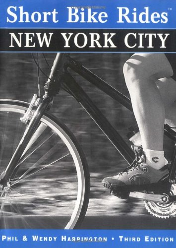 Short Bike Rides® in and around New York City, 3rd (Short Bike Rides Series)