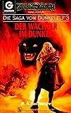 Die Saga vom Dunkelelf, Band 3: Der Wächter im Dunkel