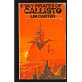 Sky Pirates of Callistoby Lin Carter