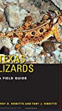img - for Texas Lizards: A Field Guide (Texas Natural History Guides(TM)) book / textbook / text book