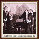 Franz Schubert Lieder - Goldner Schein Deckt Den Hain