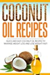 Coconut Oil Recipes  Quick And Easy C...