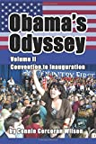 img - for Obama's Odyssey, Vol. II: Convention to Inauguration book / textbook / text book