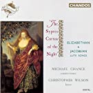 Elizabethan & Jacobean Lute Songs - 'The Sypres Curten of the Night' /Chance � Wilson