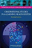 img - for Observational Studies in a Learning Health System: Workshop Summary book / textbook / text book