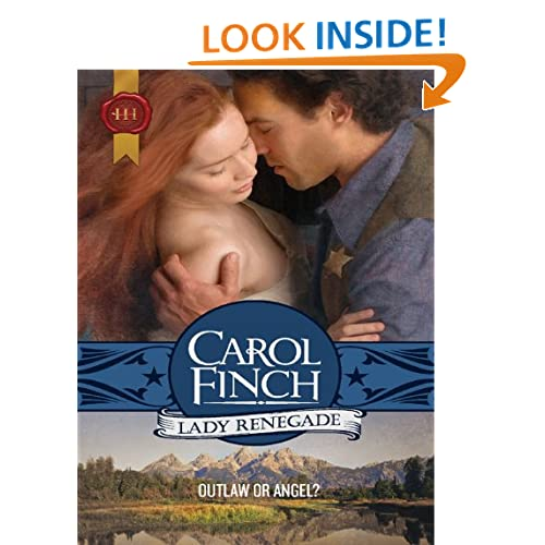 Lady Renegade (Harlequin Historical) Carol Finch