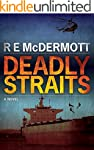 Deadly Straits: The Ultimate Terroris...