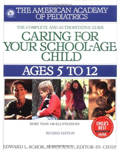 Caring For Your School Age Child: Ages 5-12 (Child Care S) front-21721