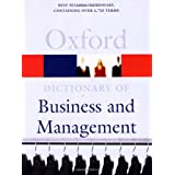 A Dictionary of Business and Management (Oxford Dictionary of Business & Management) ~ John Pallister