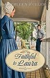 Faithful to Laura (A Middlefield Family Novel Book 2)