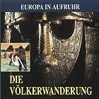 Die Völkerwanderung Hörbuch von Ulrich Offenberg Gesprochen von: Martin Umbach, Gert Heidenreich, Uwe Kosubek
