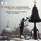 Gabrieli / De Rore: A Venetian Christmas
