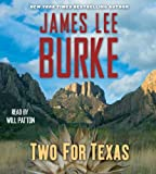 James Lee Burke Two for Texas