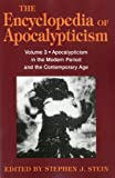 img - for Encyclopedia of Apocalypticism: Volume 3: Apocalypticism in the Modern Period and the Contemporary Age book / textbook / text book