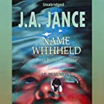 Name Withheld: J. P. Beaumont Series, Book 13 (       UNABRIDGED) by J. A. Jance Narrated by Gene Engene