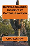 img - for Buffalo Soldier: Incident at Cactus Junction book / textbook / text book
