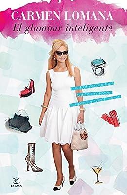 El glamour inteligente: Las 1001 respuestas sobre protocolo, estilismo y saber estar (Spanish Edition)