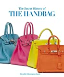 The Secret History of the Handbag