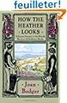 How the Heather Looks: A Joyous Journ...