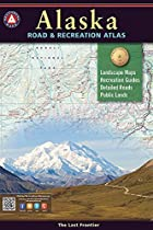 Alaska Benchmark Road & Recreation Atlas