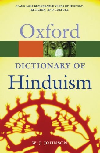 A Dictionary of Hinduism (Oxford Quick Reference)