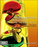 Measuring Data Quality for Ongoing Im...