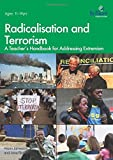 img - for Radicalisation and Terrorism: A Teacher's Handbook for Addressing Extremism by Alison Jamieson (2015-08-13) book / textbook / text book