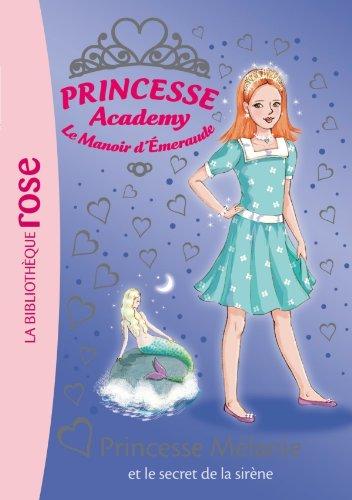 T l charger princesse academy 33 princesse m lanie et - Le secret des sirene ...