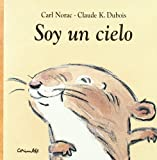 img - for Soy un Cielo = I'm an Angel (Spanish Edition) book / textbook / text book