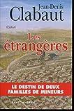 """Afficher """"Les Etrangères"""""""